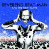 pochette REVEREND BEAT-MAN - & THE NEW WAVE Blues trash